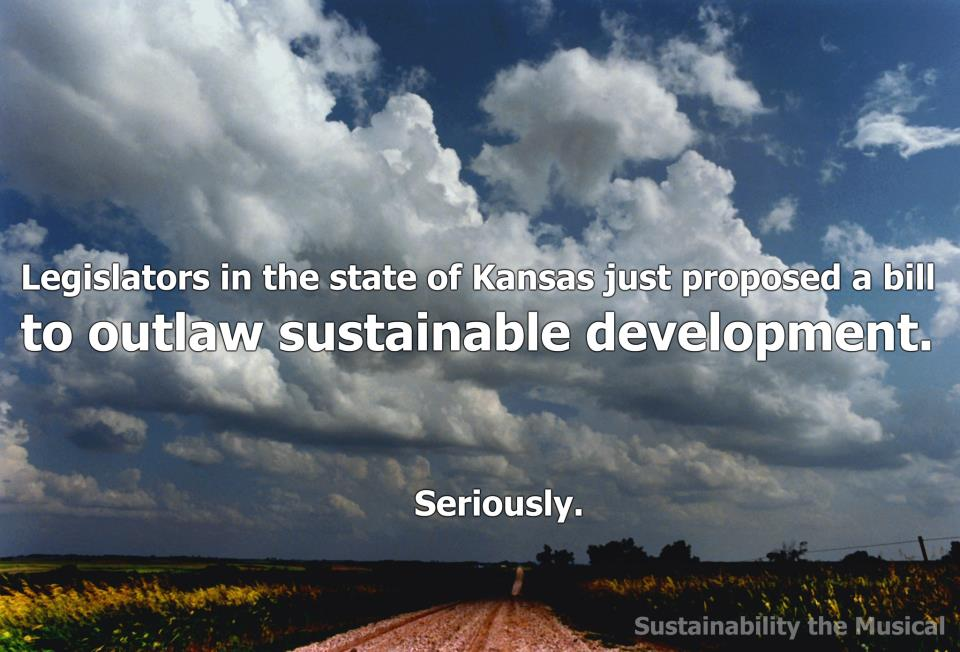 kansas ridiculousness. sustainability the musical